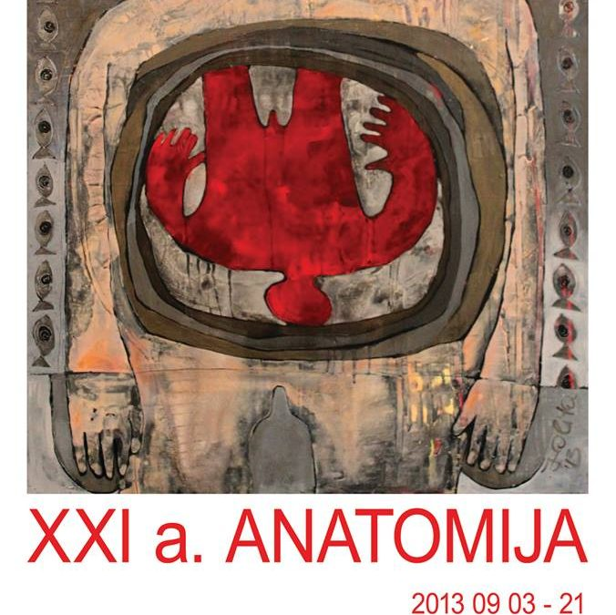 "EXHIBITION AT ARKA ART GALLERY ""ANATOMY OF XXI C."""