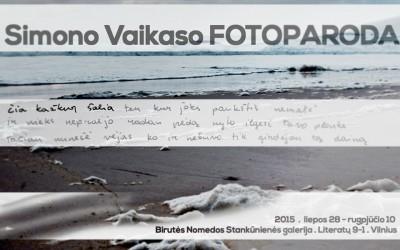 THE EXHIBITION OF PHOTOGRAPHY BY SIMONAS VAIKASAS